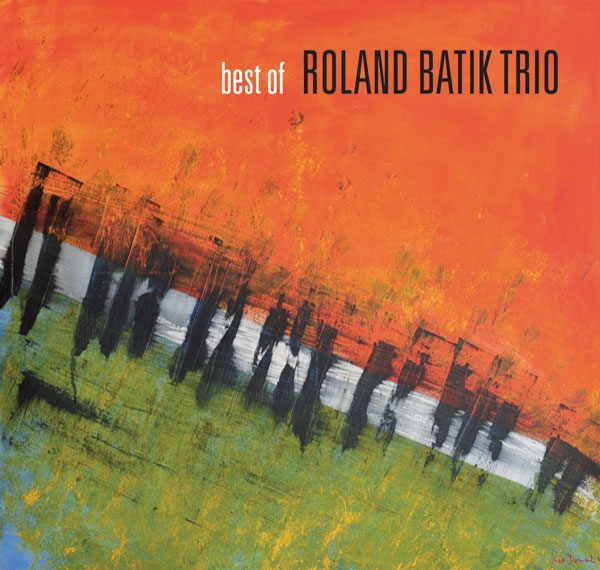 BEST OF ROLAND BATIK TRIO