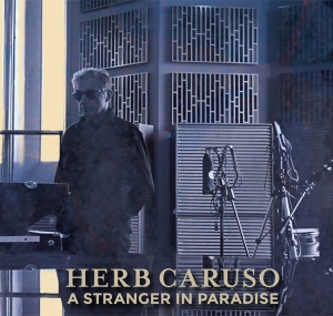 A Stranger in Paradise (CD and Vinyl!)