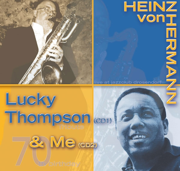 Lucky Thompson & Me