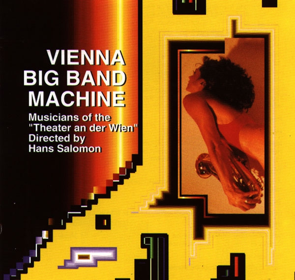 THE VIENNA BIG BAND MACHINE